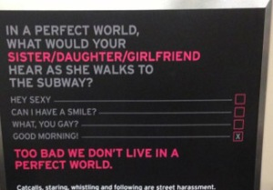 Hollaback! is another excellent campaign working to end street harassment.